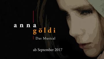 Anna Göldi - Das Musical